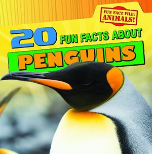 20 Fun Facts about Penguins (Fun Fact File)