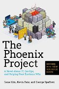 Phoenix Project: A Novel about IT, DevOps, and Helping Your Business Win, The
