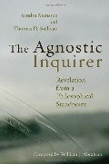 Agnostic Inquirer: Revelation from a Philosophical Standpoint, The