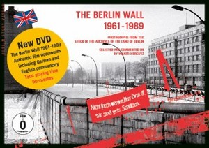 Berlin Wall 1961-1989, The 003