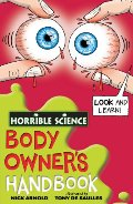Body Owner's Handbook (Horrible Science)