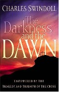 Darkness And The Dawn, The