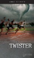 Boy Called Twister (Urban Underground #3) (Urban Underground (Quality)), A
