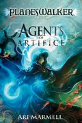 Agents of Artifice: A Planeswalker Novel (Planeswalkers)