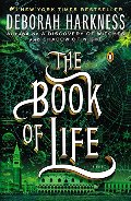Book of Life: A Novel (All Souls Trilogy), The