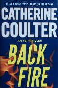 Back Fire (An FBI Thriller) [Hardcover - Large Print]