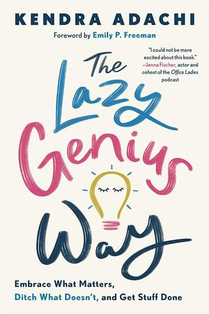 Lazy Genius Way, The