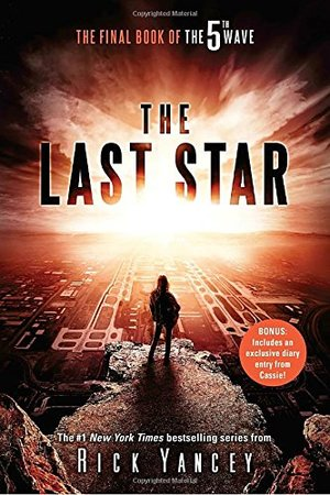 Last Star: The Final Book of The 5th Wave, The