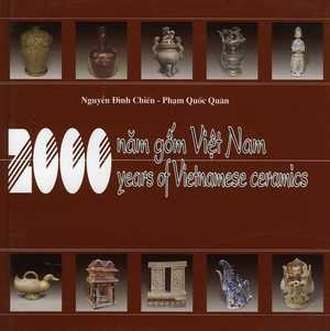 200 Years of Vietnamese Ceramics