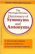 Merriam-Webster Dictionary of Synonyms and Antonyms, The