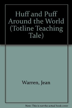 Huff and Puff Around the World (Totline Teaching Tale)
