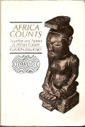 Africa Counts: Number and Pattern in African Culture