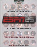 ESPN 25: 25 Mind-Bending, Eye-Popping, Culture Morphing Years of Highlights