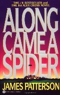 Along Came a Spider (Alex Cross, #1)