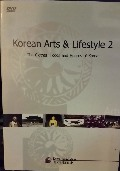 Korean Arts & Lifestyle 2: The Clothes, Foods, and Houses of Korea