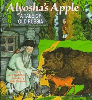 Alyosha's Apple: A Tale of Old Russia