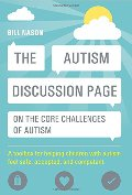 Autism Discussion Page on the core challenges of autism: A Toolbox for Helping Children with Autism Feel Safe, Accepted, and Competent, The