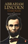 Abraham Lincoln : A Complete Biography