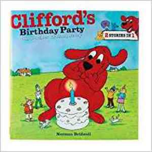 Clifford's Birthday Party Big Book