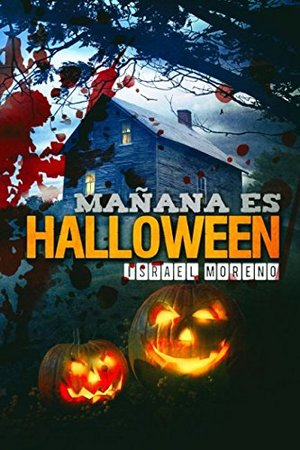 Mañana es Halloween: Edición definitiva (Spanish Edition)