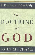 Doctrine of God (A Theology of Lordship), The