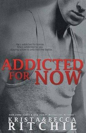 Addicted for Now (Addicted Series, Book 2)