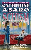 Schism: Part One of Triad (Saga of the Skolian Empire)