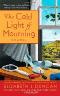 By Elizabeth J. Duncan The Cold Light of Mourning (Penny Brannigan Mystery, Book 1) (Reprint)