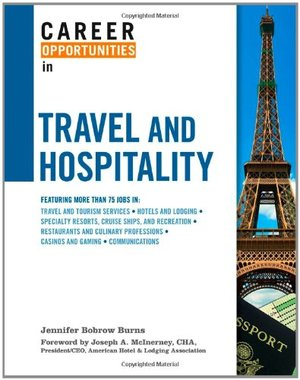 Career Opportunities in Travel and Hospitality (Career Opportunities (Hardcover))
