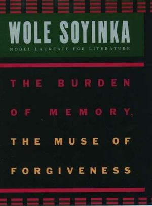 Burden of Memory, the Muse of Forgiveness, The