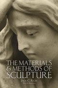 Materials and Methods of Sculpture (Dover Art Instruction), The