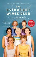 Astronaut Wives Club: A True Story, The