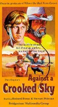 Against a Crooked Sky [VHS]