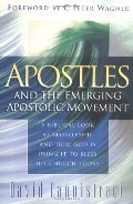 Apostles and the Emerging Apostolic Movement