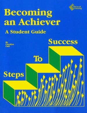 Becoming an Achiever: A Student Guide