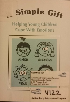 simple gift: Helping Young Children cope with Emotions, A