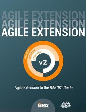 Agile Extension to the BABOK Guide, Version 2