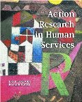 Action Research in Human Services