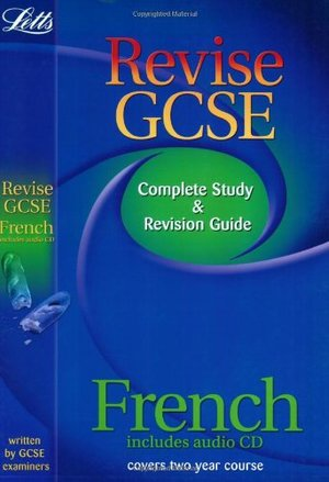 Revise GCSE French (2010 Exams Only) (Letts Revise GCSE)