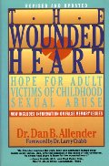 Wounded Heart: Hope for Adult Victims of Childhood Sexual Abuse, The