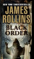 Black Order: A Sigma Force Novel
