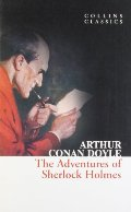 Adventures of Sherlock Holmes (Collins Classics), The