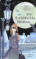 Accidental Human (The Accidental Series, Book 3), The