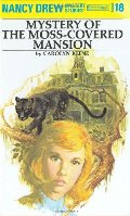 Mystery at the Moss-Covered Mansion (Nancy Drew Mystery Stories, No. 18), The