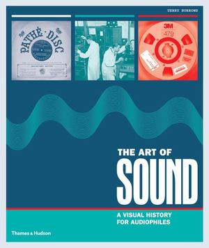 Art of Sound: A Visual History for Audiophiles, The