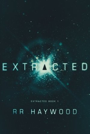 Extracted (Extracted Trilogy) (Volume 1)