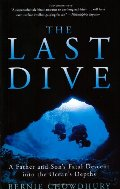 Last Dive: A Father and Son's Fatal Descent into the Ocean's Depths, The