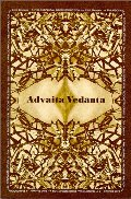 Advaita Vedanta : A Philosophical Reconstruction