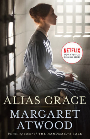 Alias Grace (Movie Tie-In Edition): A Novel