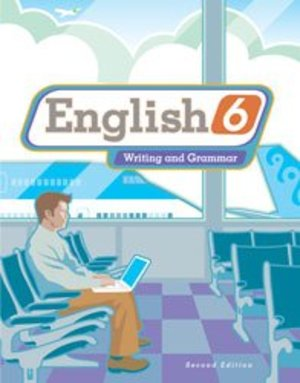 English 6 Student Text (2nd ed.; Copyright Update)